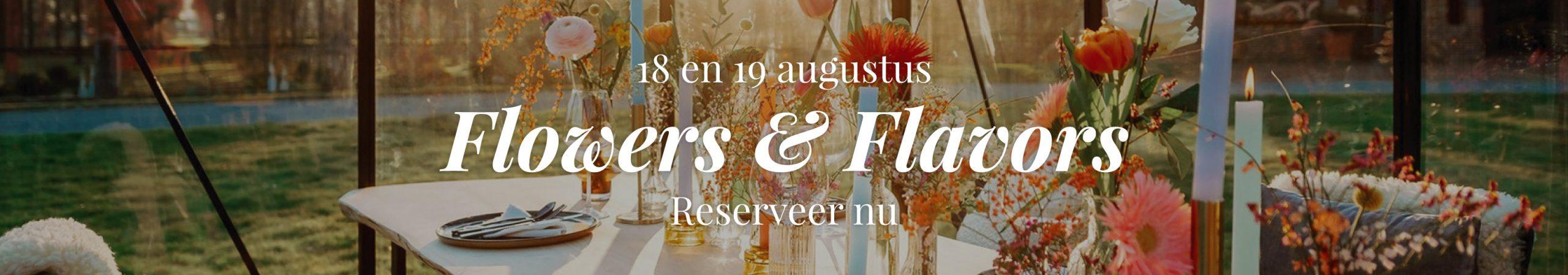 Flower & Flavors - Reserveer nu